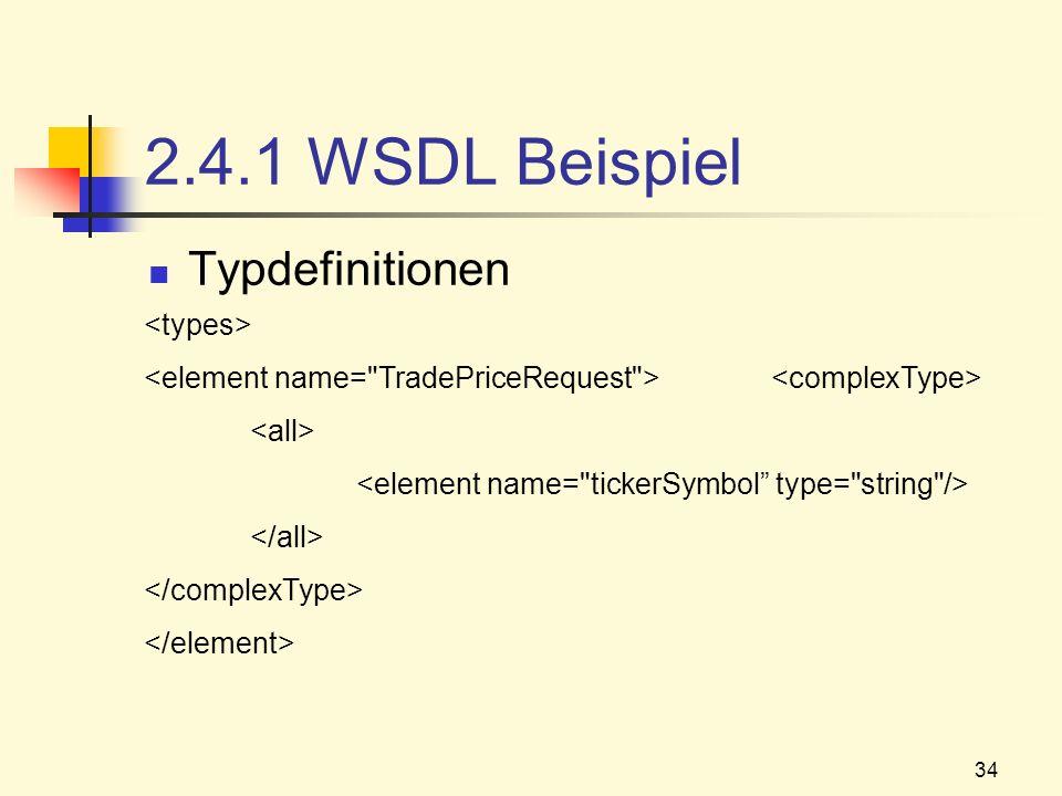 2.4.1 WSDL Beispiel Typdefinitionen <types>