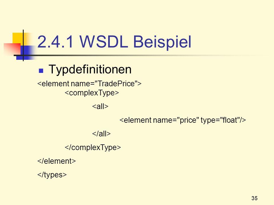 2.4.1 WSDL Beispiel Typdefinitionen