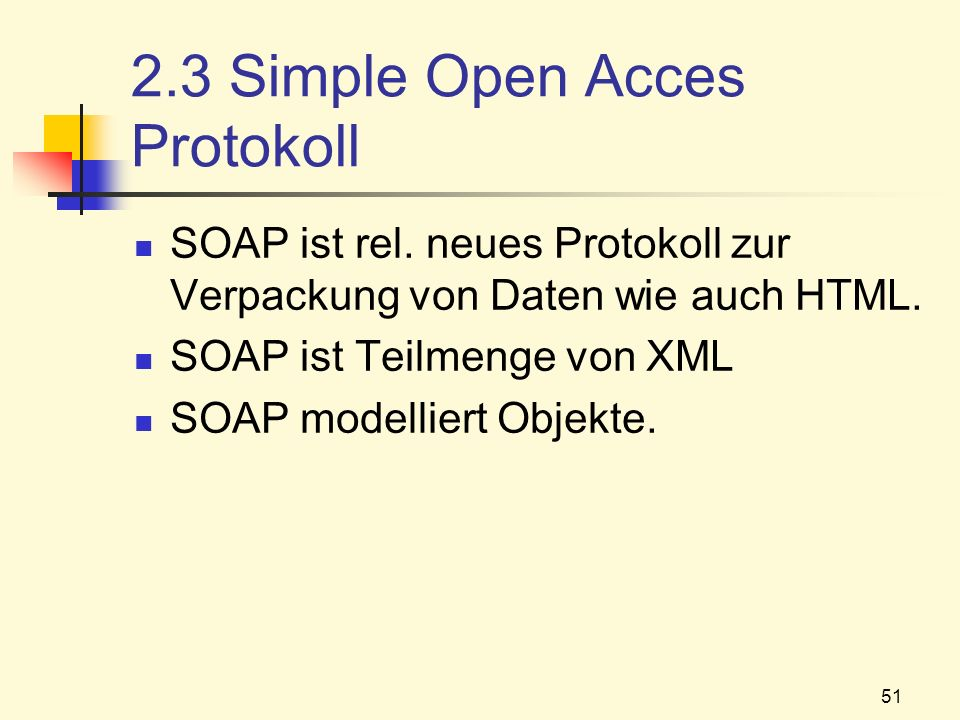 2.3 Simple Open Acces Protokoll