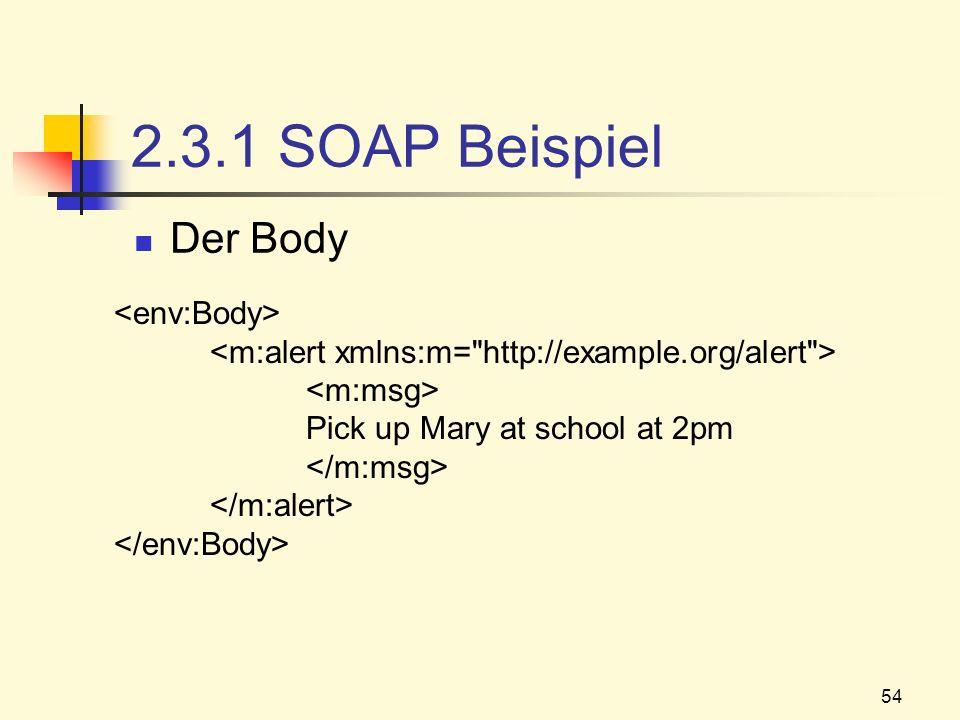 2.3.1 SOAP Beispiel Der Body <env:Body>