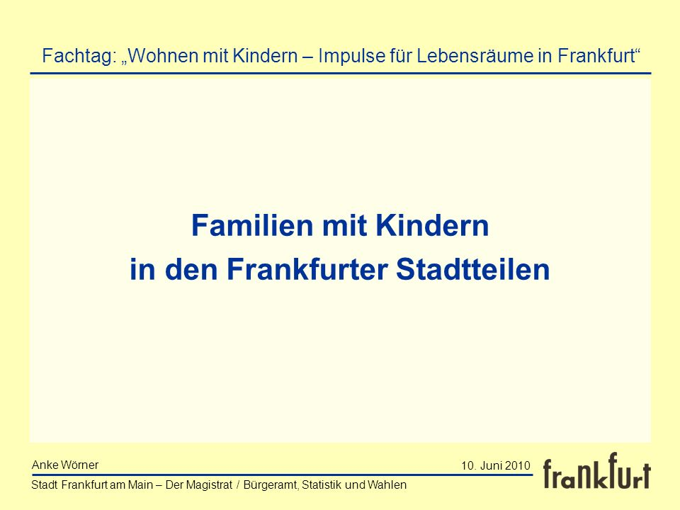 Familien mit Kindern in den Frankfurter Stadtteilen
