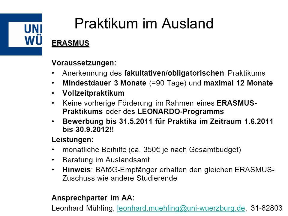 Praktikum im Ausland ERASMUS Voraussetzungen: