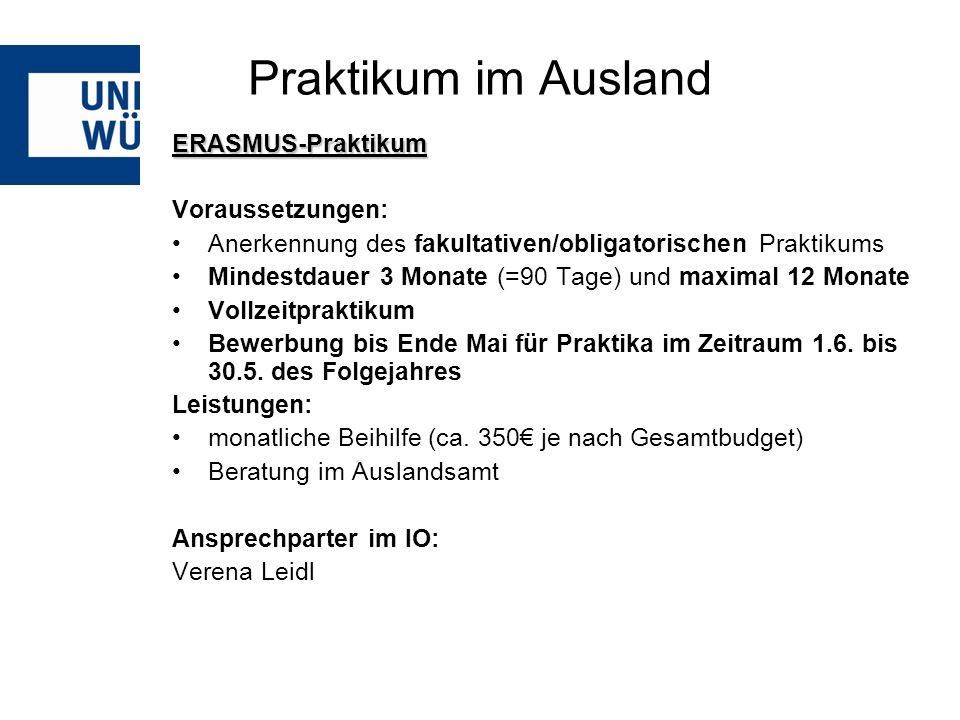 Praktikum im Ausland ERASMUS-Praktikum Voraussetzungen: