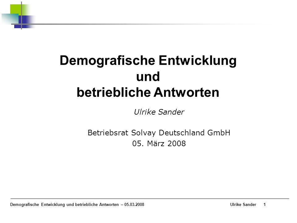 Ulrike Sander Betriebsrat Solvay Deutschland GmbH 05. März 2008
