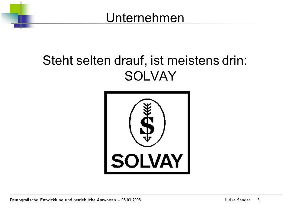 Steht selten drauf, ist meistens drin: SOLVAY