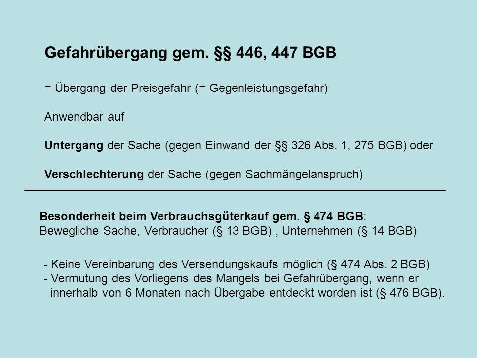 Gefahrübergang gem. §§ 446, 447 BGB
