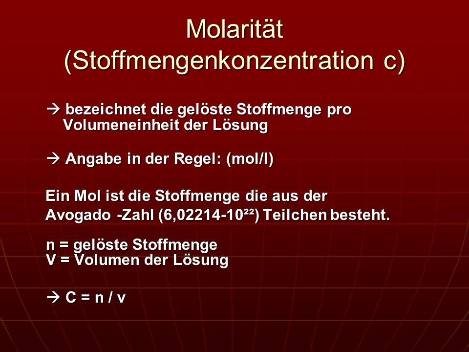 Molarität (Stoffmengenkonzentration c)