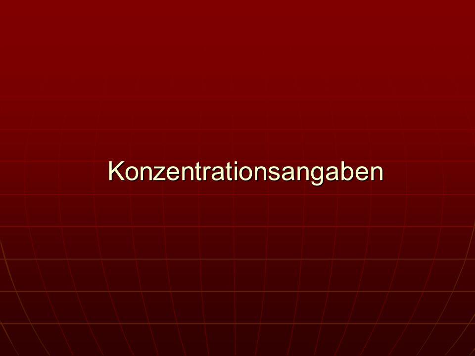 Konzentrationsangaben