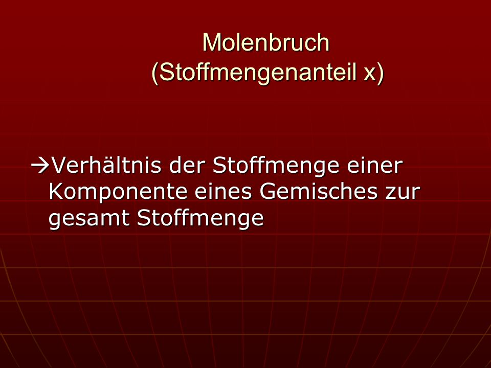 Molenbruch (Stoffmengenanteil x)