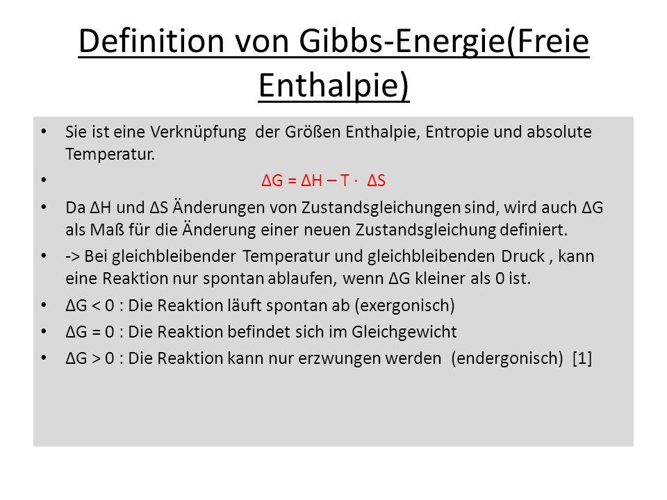 Definition von Gibbs-Energie(Freie Enthalpie)
