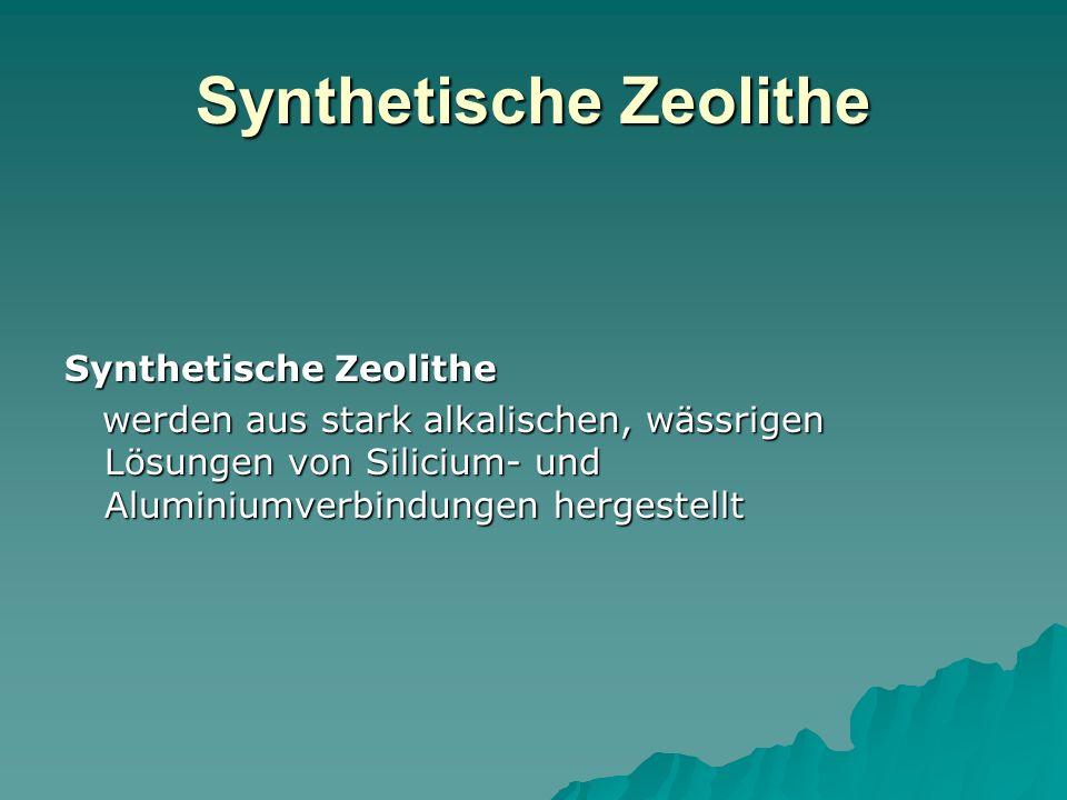 Synthetische Zeolithe