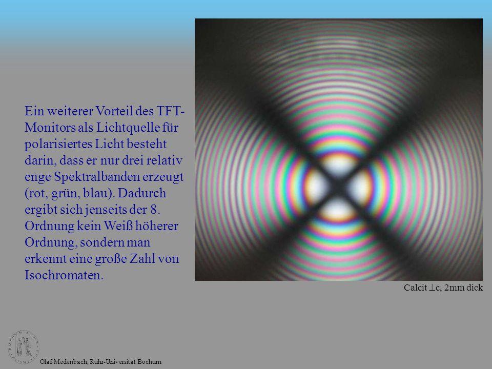 Ein weiterer Vorteil des TFT-Monitors als Lichtquelle für polarisiertes Licht besteht darin, dass er nur drei relativ enge Spektralbanden erzeugt (rot, grün, blau). Dadurch ergibt sich jenseits der 8. Ordnung kein Weiß höherer Ordnung, sondern man erkennt eine große Zahl von Isochromaten.