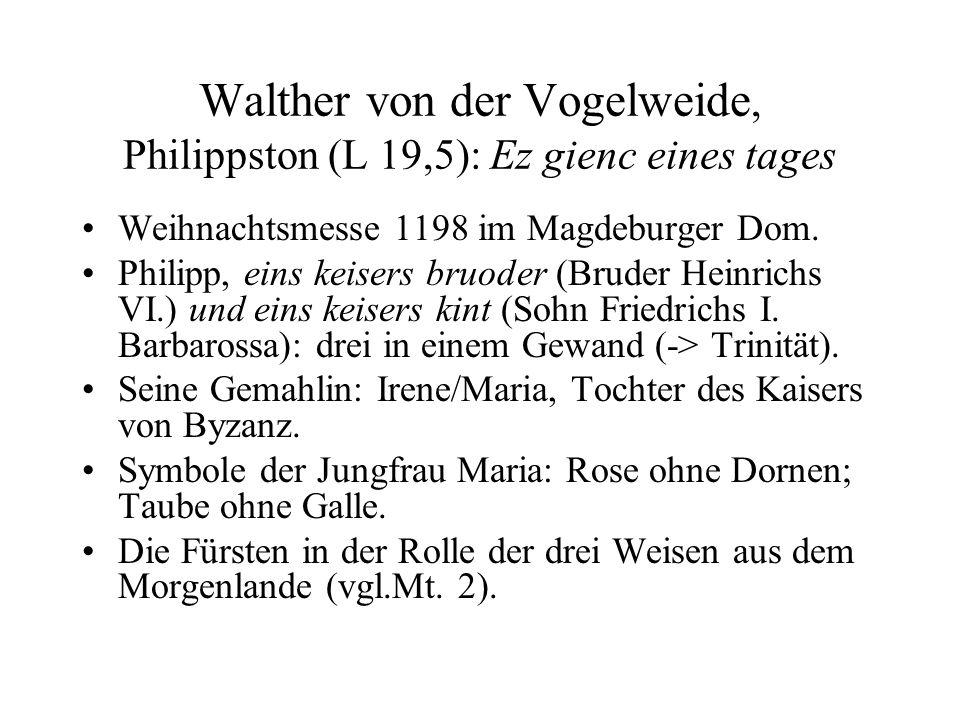 Walther von der Vogelweide, Philippston (L 19,5): Ez gienc eines tages