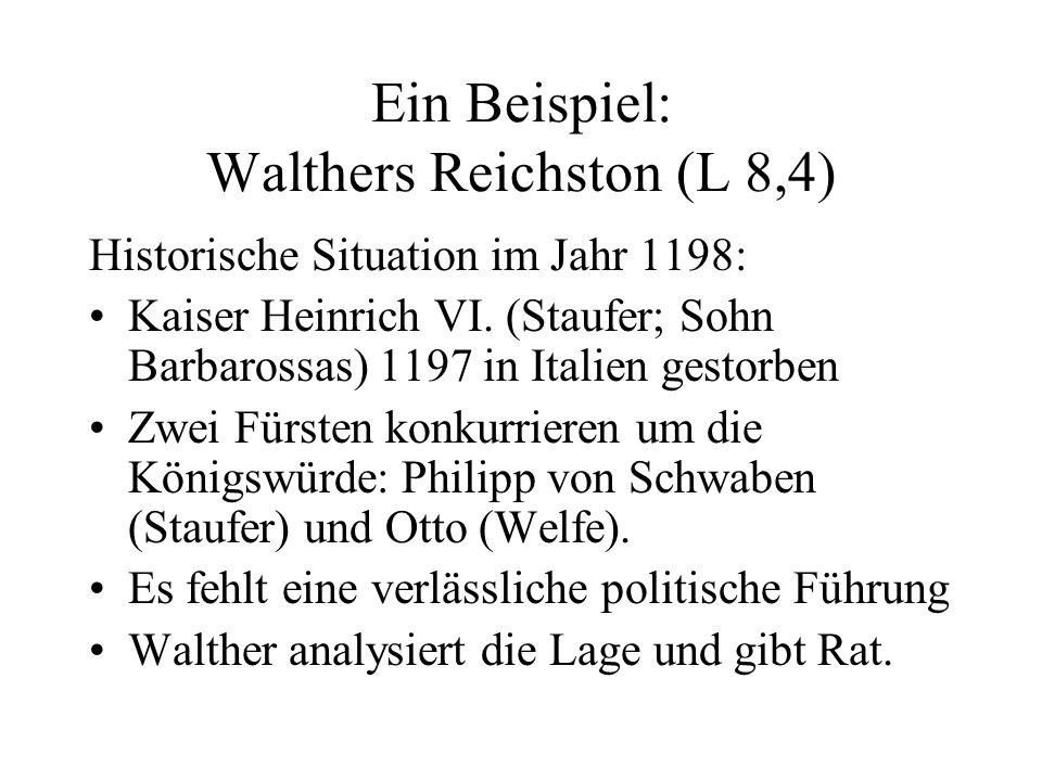 Ein Beispiel: Walthers Reichston (L 8,4)