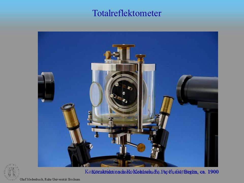 Totalreflektometer Konstruktion nach Kohlrausch, Fa.