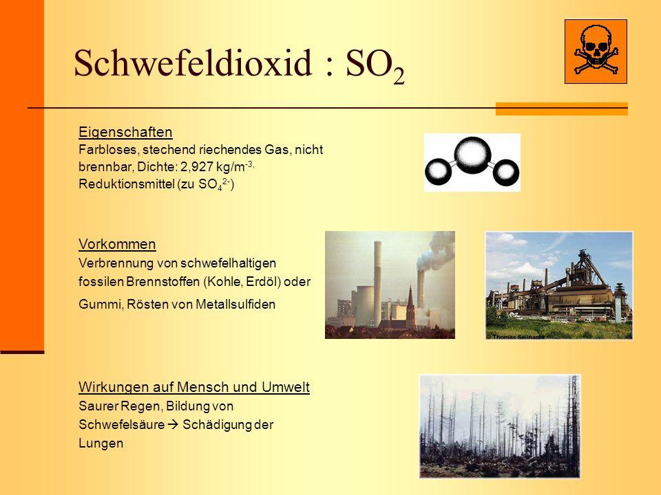 Schwefeldioxid : SO2 Eigenschaften Vorkommen
