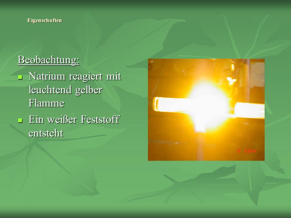 Natrium reagiert mit leuchtend gelber Flamme