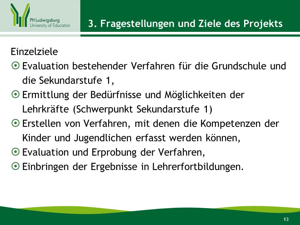 3. Fragestellungen und Ziele des Projekts