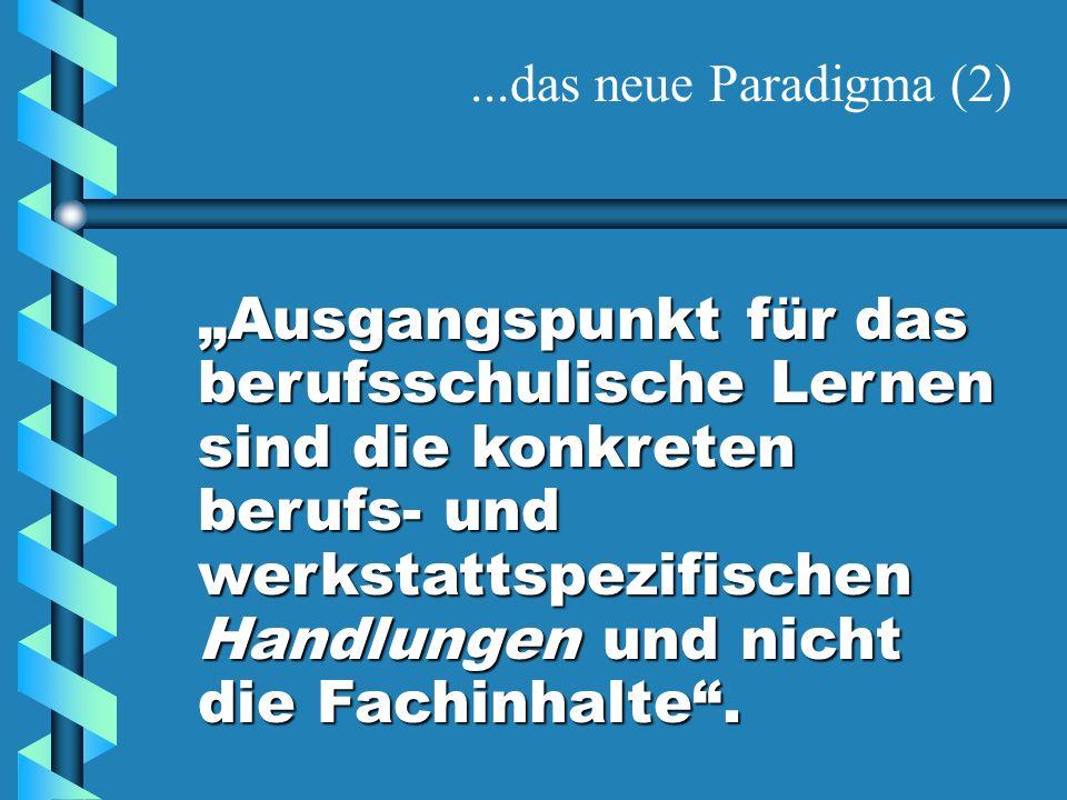 ...das neue Paradigma (2)