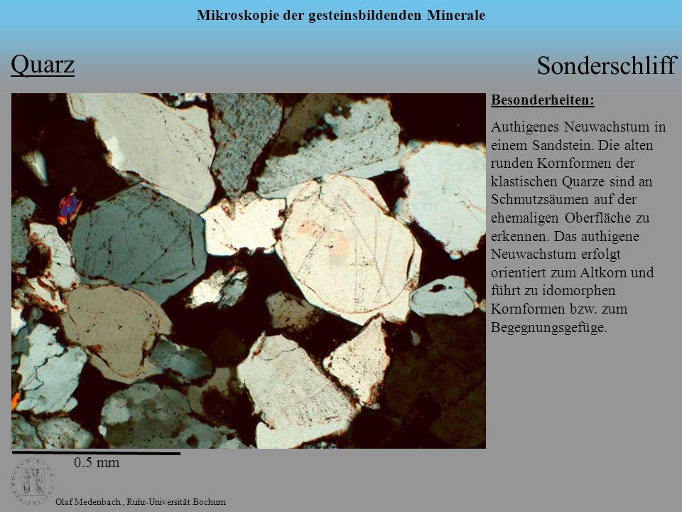 Quarz Sonderschliff Besonderheiten:
