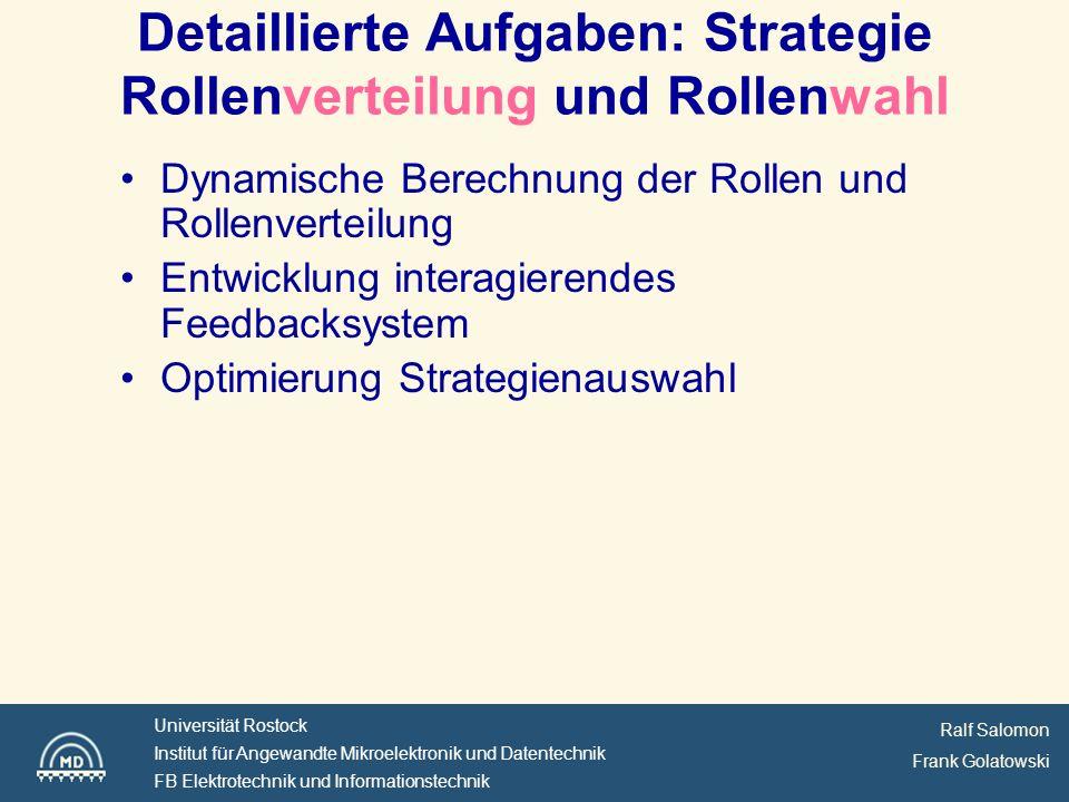 Detaillierte Aufgaben: Strategie Rollenverteilung und Rollenwahl
