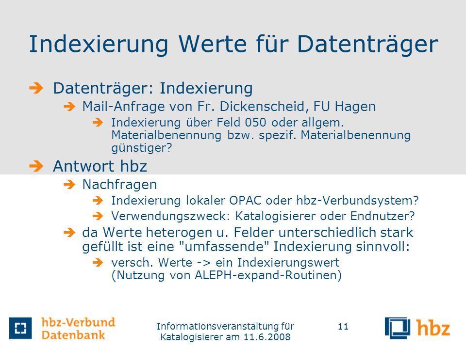 Indexierung Werte für Datenträger