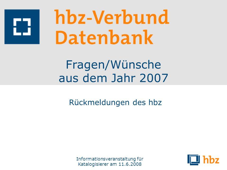 Fragen/Wünsche aus dem Jahr 2007
