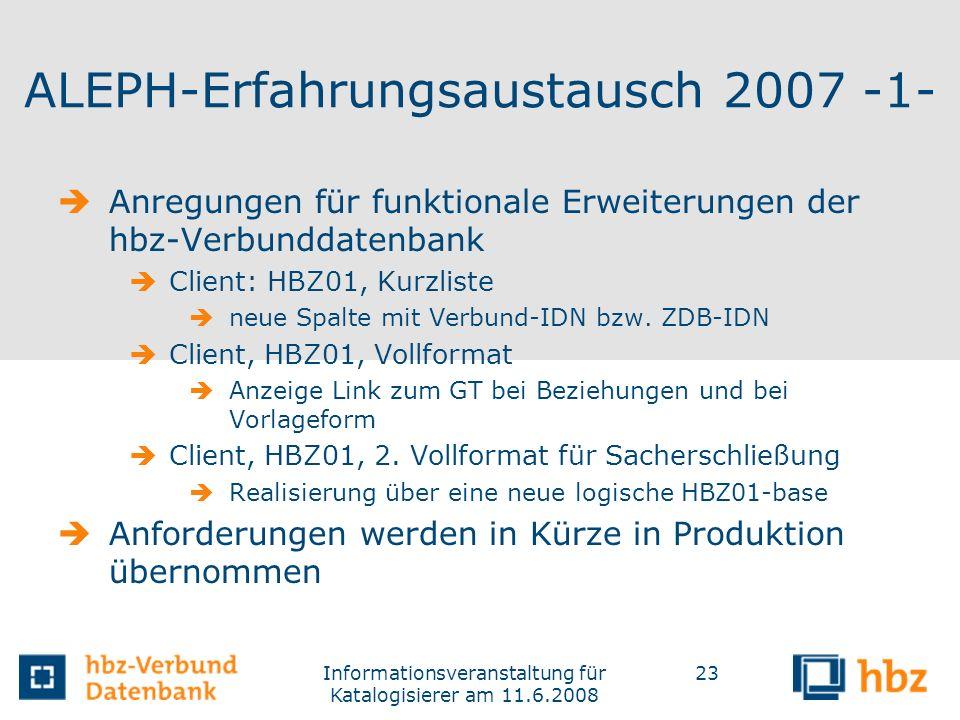 ALEPH-Erfahrungsaustausch 2007 -1-
