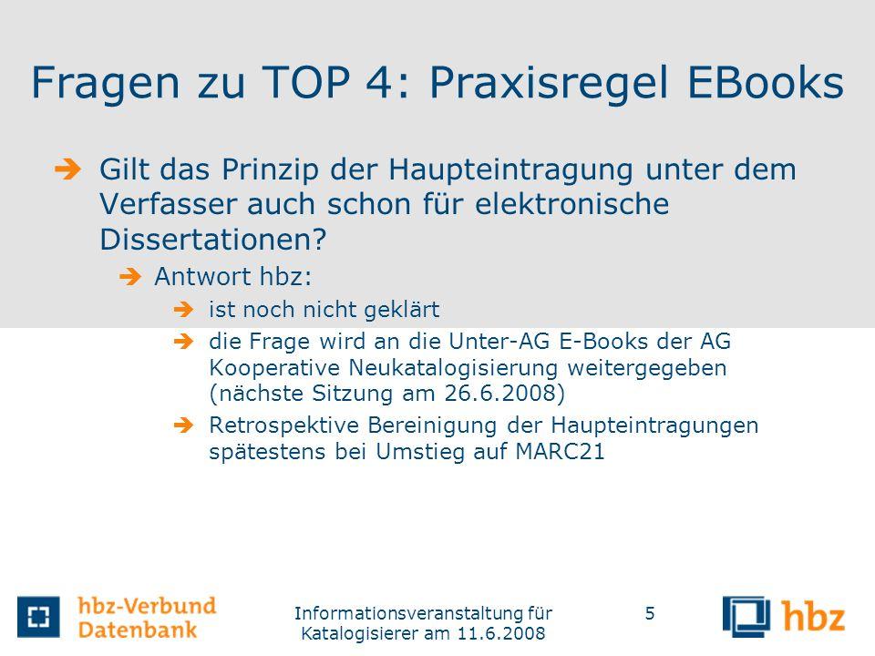 Fragen zu TOP 4: Praxisregel EBooks
