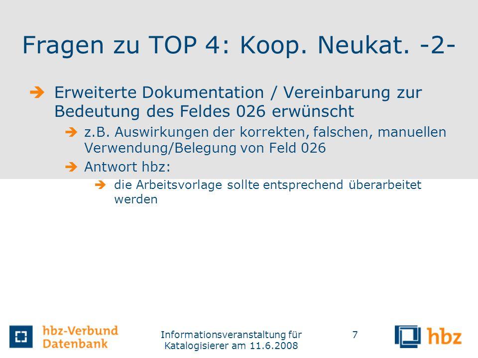 Fragen zu TOP 4: Koop. Neukat. -2-