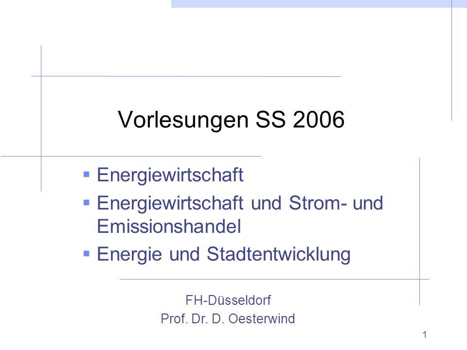 Vorlesungen SS 2006 Energiewirtschaft