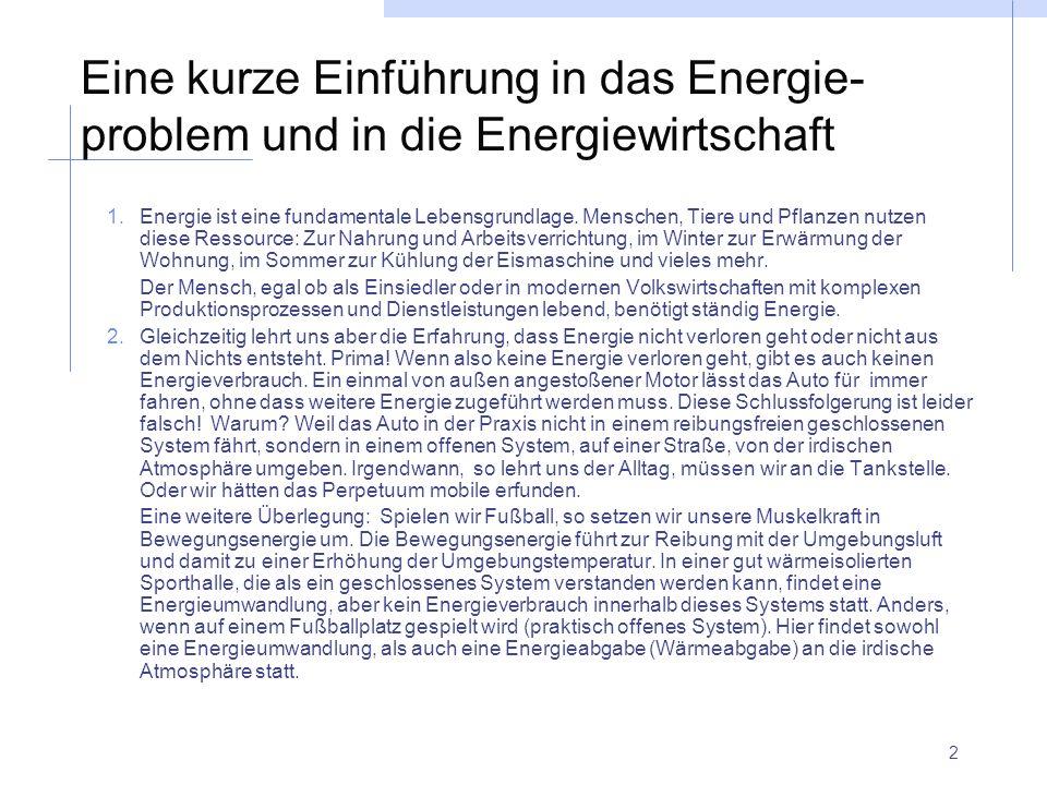 Eine kurze Einführung in das Energie-problem und in die Energiewirtschaft