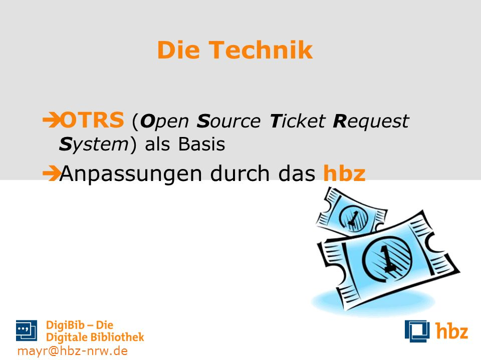 Die Technik OTRS (Open Source Ticket Request System) als Basis