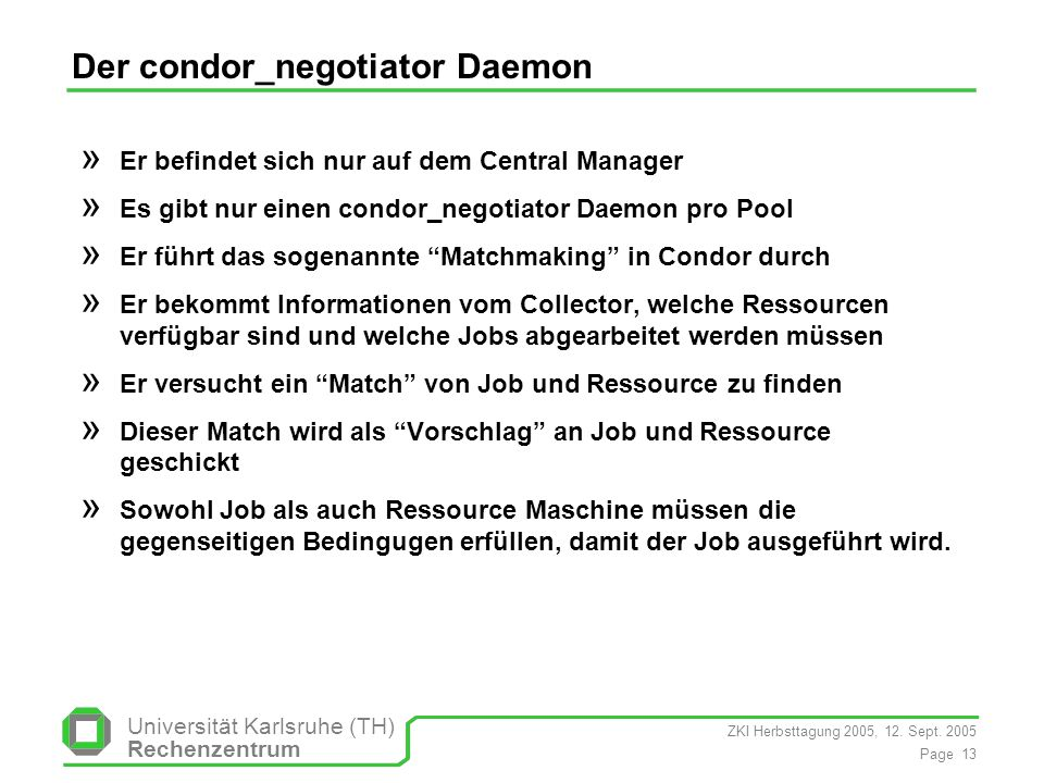 Der condor_negotiator Daemon