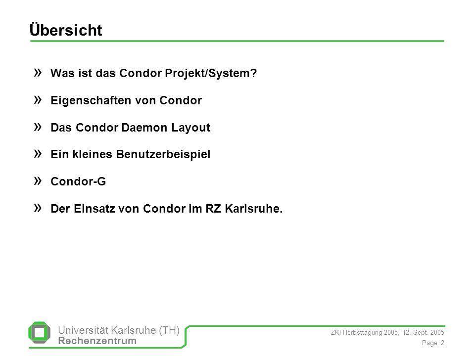 Übersicht Was ist das Condor Projekt/System Eigenschaften von Condor