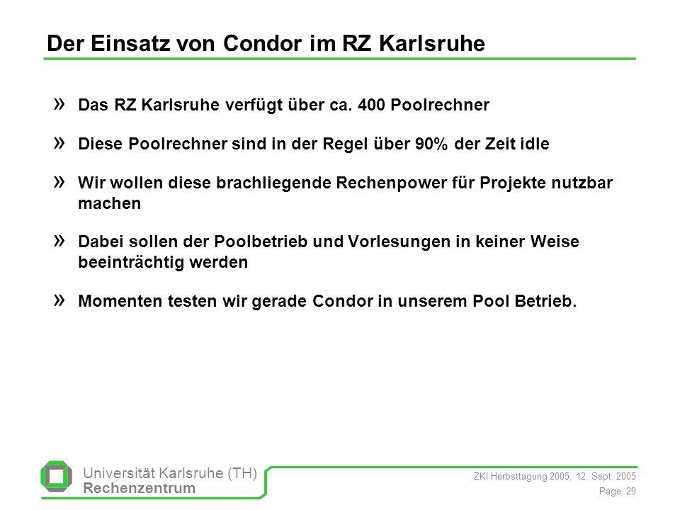 Der Einsatz von Condor im RZ Karlsruhe