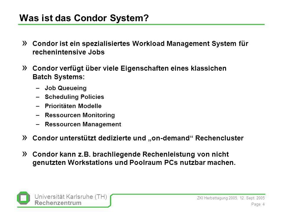 Was ist das Condor System