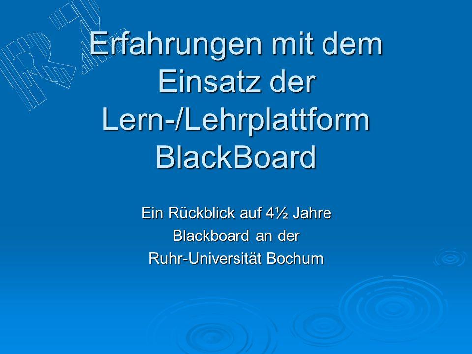 Erfahrungen mit dem Einsatz der Lern-/Lehrplattform BlackBoard