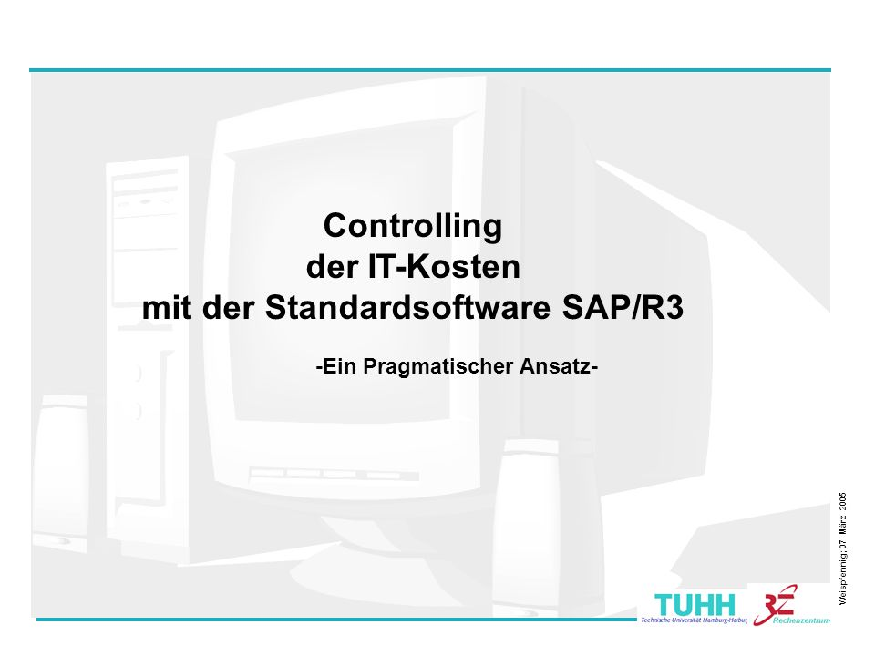 Controlling der IT-Kosten mit der Standardsoftware SAP/R3
