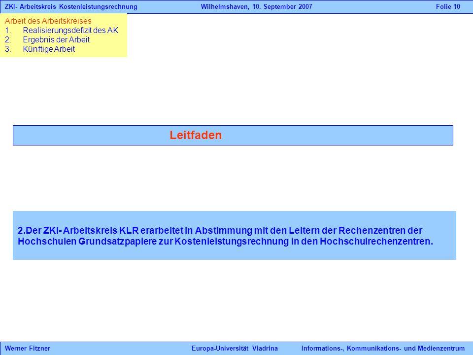 ZKI- Arbeitskreis Kostenleistungsrechnung. Wilhelmshaven, 10
