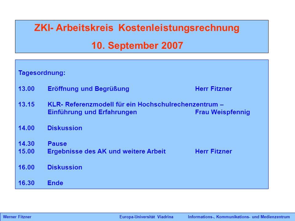 10. September 2007 ZKI- Arbeitskreis Kostenleistungsrechnung