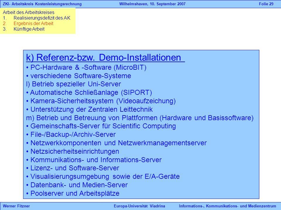 k) Referenz-bzw. Demo-Installationen