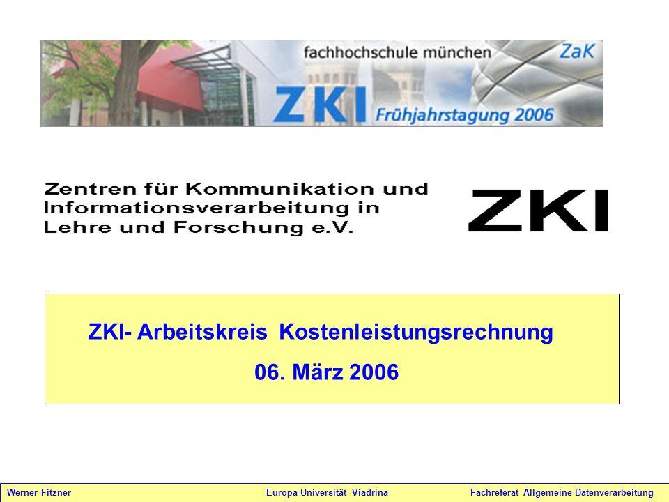 06. März 2006 ZKI- Arbeitskreis Kostenleistungsrechnung