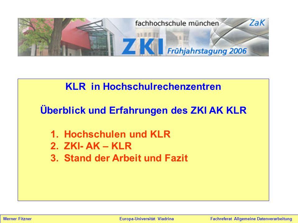 KLR in Hochschulrechenzentren Überblick und Erfahrungen des ZKI AK KLR