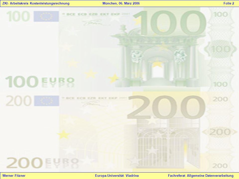 ZKI- Arbeitskreis Kostenleistungsrechnung. München, 06. März 2006