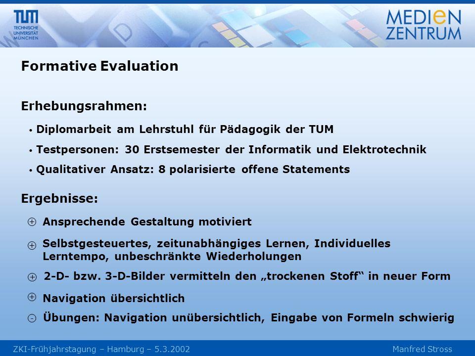 Formative Evaluation Erhebungsrahmen: Ergebnisse: