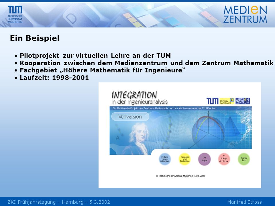 Ein Beispiel Pilotprojekt zur virtuellen Lehre an der TUM