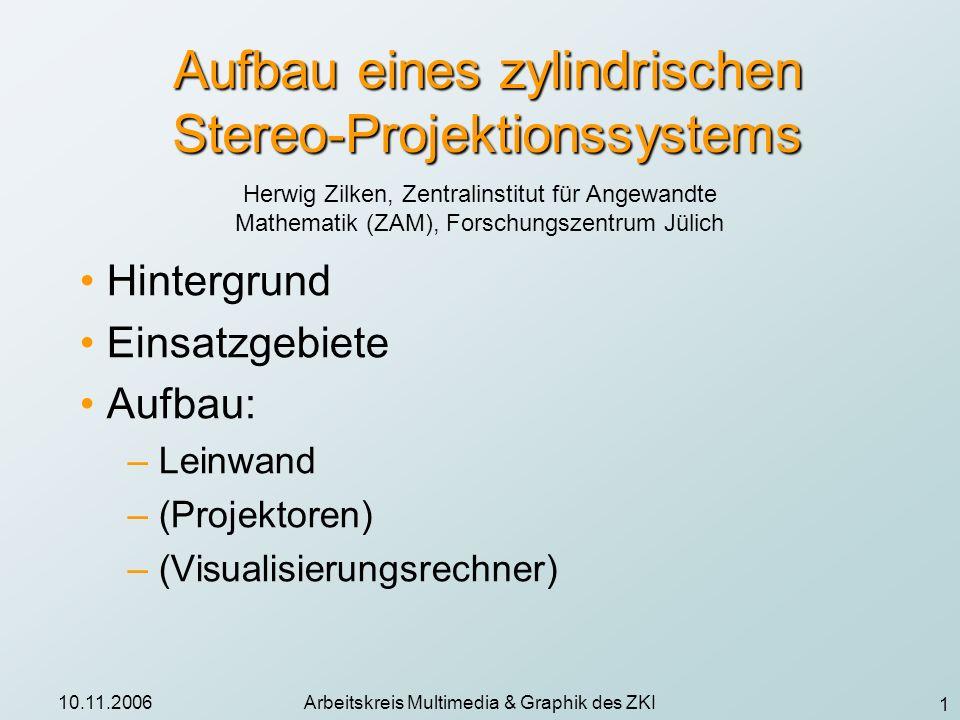 Aufbau eines zylindrischen Stereo-Projektionssystems