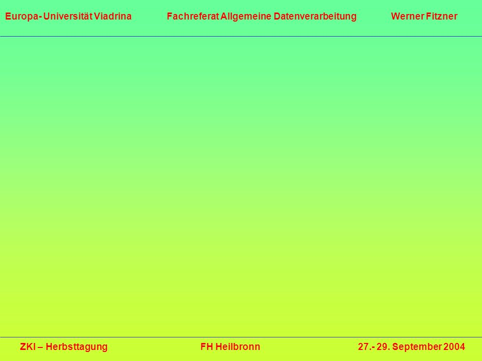 ZKI – Herbsttagung FH Heilbronn 27.- 29. September 2004
