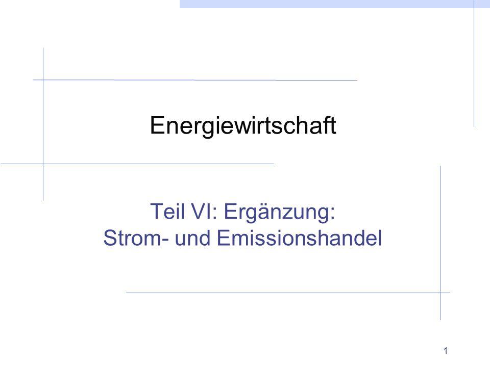 Teil VI: Ergänzung: Strom- und Emissionshandel